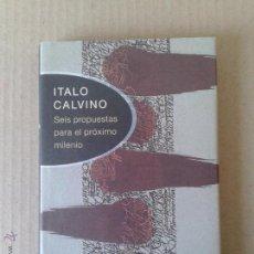 Libros de segunda mano: SEIS PROPUESTAS PARA EL PRÓXIMO MILENIO, DE ITALO CALVINO (CÍRCULO DE LECTORES).. Lote 54980535