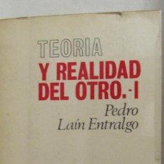 Libros de segunda mano: TEORÍA Y REALIDAD DEL OTRO 1 DE PEDRO LAÍN ENTRALGO (REVISTA DE OCCIDENTE). Lote 55320876