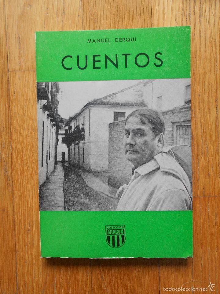 CUENTOS, MANUEL DERQUI, LIBRERIA GENERAL, COLECCION ARAGON (Libros de Segunda Mano (posteriores a 1936) - Literatura - Ensayo)