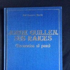 Libros de segunda mano: JORGE GUILLÉN: SUS RAÍCES.. Lote 55954903