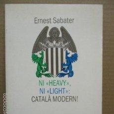 Libros de segunda mano: NI HEAVY, NI LIGHT, CATALÀ MODERN. Lote 56026108
