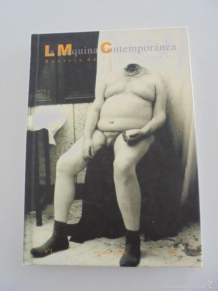 Libros de segunda mano: LA MAQUINA CONTEMPORANEA REVISTA DE ARTE Y CULTURA Nº 1 VERANO DE 2004. VER FOTOGRAFIAS ADJUNTAS. - Foto 6 - 56108820