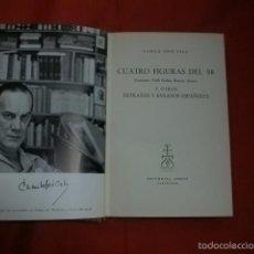 Libros de segunda mano: CUATRO FIGURAS DEL 98. UNAMUNO, VALLE INCLÁN, BAROJA, AZORÍN - CAMILO JOSÉ CELA. Lote 56173139