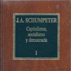Libros de segunda mano: CAPITALISMO, SOCIALISMO Y DEMOCRACIA ( TOMO 1 ). DE J.A. SCHUMPETER. Lote 56186785