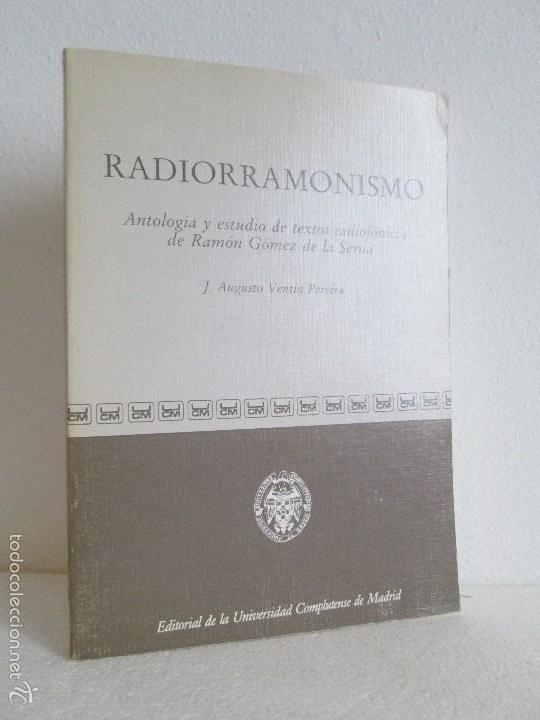 RADIORRAMONISMO. J. AUGUSTO VENTIN PEREIRA. ANTOLOGIA Y ESTUDIO DE TEXTOS RADIOFONICOS R.GOMEZ SERNA (Libros de Segunda Mano (posteriores a 1936) - Literatura - Ensayo)