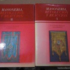 Libros de segunda mano: MASONERIA,REVOLUCIÓN Y REACCIÓN. COORDINA FERRER BENIMELI. 2 VOLÚMENES. OBRA COMPLETA.. Lote 60620217
