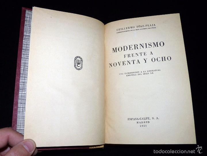 Libros de segunda mano: GUILLERMO DÍAZ-PLAJA. MODERNISMO FRENTE A NOVENTA Y OCHO. ESPASA CALPE 1951. EDICIÓN LUJO - Foto 2 - 56283721