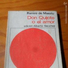 Libros de segunda mano: DON QUIJOTE O EL AMOR - RAMIRO DE MAEZTU - ENSAYO, BIBLIOTECA ANAYA . Lote 56285323