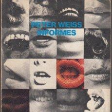 Libros de segunda mano: PETER WEISS. INFORMES. ALIANZA/LUMEN, MADRID 1974.. Lote 56654238
