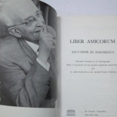 Libros de segunda mano: SALVADOR DE MADARIAGA. LIBER AMICORUM. EDICIÓN EUROPEA TRILINGÜE HOMENAJE 40 ANIVERSARIO.. Lote 56834449