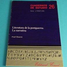 Libros de segunda mano: LITERATURA DE LA POSTGUERRA: LA NARRATIVA. ANGEL BASANTA. SERIE: LITERATURA. CUADERNOS ESTUDIO 26. Lote 147188345