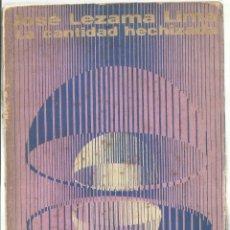 Libros de segunda mano: LA CANTIDAD HECHIZADA. JOSÉ LEZAMA LIMA. EDITORIAL UNEAC. 1970. 1ª EDICIÓN. Lote 57082598