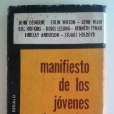Libros de segunda mano: OSBORNE/WILSON/WAIN/HOPKINS/LESSING - MANIFIESTO DE LOS JÓVENES IRACUNDOS 1ª EDICIÓN 1960. Lote 57418203