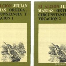Libros de segunda mano: EL ALCION. CIRCUNSTANCIA Y VOCACIÓN. JULIAN MARÍAS. 2 TOMOS. ED. REVISTA DE OCCIDENTE. MADRID. 1973.. Lote 57432257
