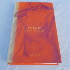 Libros de segunda mano: FUEGO DIARIO AMOROSO 1934/ 1937 ANAÏS NIN. Lote 57466820