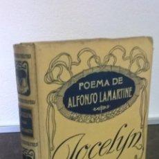 Libros de segunda mano: MONTANER SIMON.POEMAS DE ALFONSO LAMARTINE.JOCELYN.MUY BUEN ESTADO.. Lote 57565115
