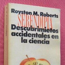 Libros de segunda mano: SERENDIPIA - DESCUBRIMIENTOS ACCIDENTALES EN LA CIENCIA - ALIANZA EDITORIAL 1557 - 1992. Lote 57662512