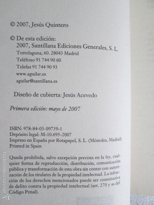 Libros de segunda mano: JESUS QUINTERO. ENTREVISTA. EDICION AGUILAR. 2007. VER FOTOGRAFIAS ADJUNTAS - Foto 7 - 57672499