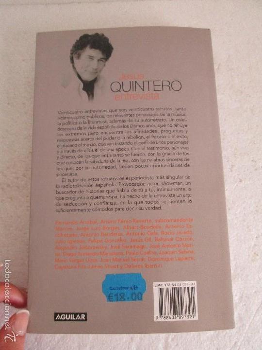 Libros de segunda mano: JESUS QUINTERO. ENTREVISTA. EDICION AGUILAR. 2007. VER FOTOGRAFIAS ADJUNTAS - Foto 18 - 57672499
