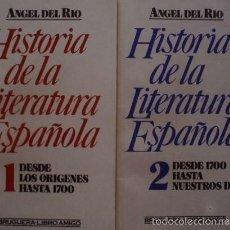 Libros de segunda mano: HISTORIA DE LA LITERATURA ESPAÑOLA VOLUMEN 1 Y 2/ÁNGEL DEL RÍO - BRUGUERA. Lote 57722785