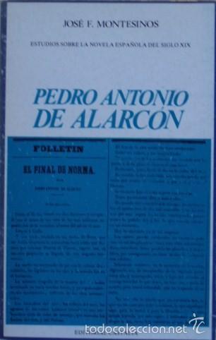 PEDRO ANTONIO DE ALARCÓN/JOSÉ F. MONTESINOS - CASTALIA (Libros de Segunda Mano (posteriores a 1936) - Literatura - Ensayo)