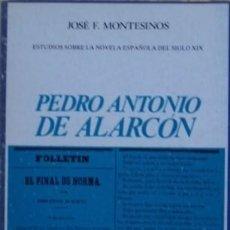 Libros de segunda mano: PEDRO ANTONIO DE ALARCÓN/JOSÉ F. MONTESINOS - CASTALIA. Lote 57760429
