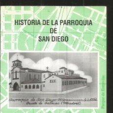 Libros de segunda mano - Historia de la parroquia de San Diego, desde su fundación hasta el año 1958 Alarcon Lopez, Simeon - 57769131