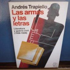 Libros de segunda mano: LAS ARMAS Y LAS LETRAS. ANDRÉS TRAPIELLO. EDITORIAL PLANETA, PRIMERA EDICIÓN 1994.. Lote 57885490
