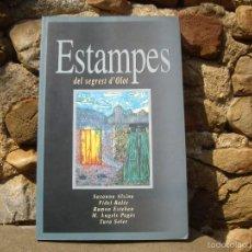 Libros de segunda mano: ESTAMPES DEL SEGREST D'OLOT. 1ªED.1995 EL PUNT. Lote 57923689