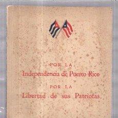 Libros de segunda mano: LIBRO PUERTO RICO,PORTO RICO,1939,EDITADO EN CUBA,MUY RARO,ES EL LIBRO DE LA FOTO. Lote 104401010