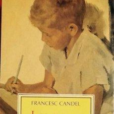 Libros de segunda mano: LES MEVES ESCOLES. FRANCESC CANDEL . COLUMNA ASSAIG.. Lote 58178752