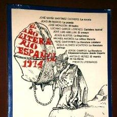Libros de segunda mano: EL AÑO LITERARIO ESPAÑOL POR ANDRÉS AMORÓS Y OTROS DE ED. CASTALIA EN VALENCIA 1974. Lote 58209053