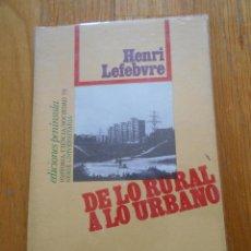 Livres d'occasion: DE LO RURAL A LO URBANO, HENRI LEFEBVRE. Lote 58270395