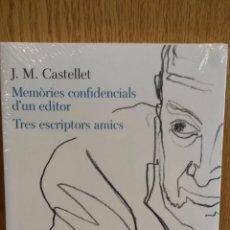 Livres d'occasion: MEMÒRIES CONFIDENCIALS D'UN EDITOR. TRES ESCRIPTORS AMICS. J.M. CASTELLET. ED / 62 - PRECINTADO.. Lote 58279339