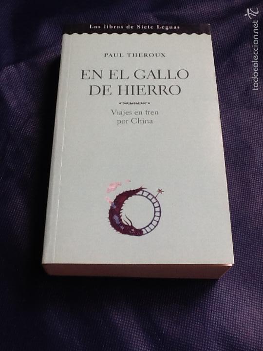 EN EL GALLO DE HIERRO. PAUL THERAUX (Libros de Segunda Mano (posteriores a 1936) - Literatura - Ensayo)