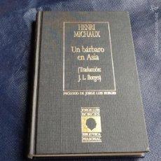 Libros de segunda mano: UN BARBARO EN ASIA. HENRI MICHAUX. Lote 58473985
