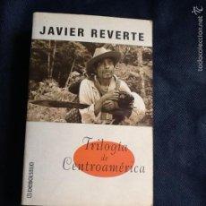 Libros de segunda mano: TRILOGIA DE CENTROAMERICA. JAVIER REVERTE. Lote 58474205