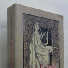Libros de segunda mano: LA ESPAÑA MODERNA - JUAN ANTONIO YEVES ANDRES. Lote 59210400