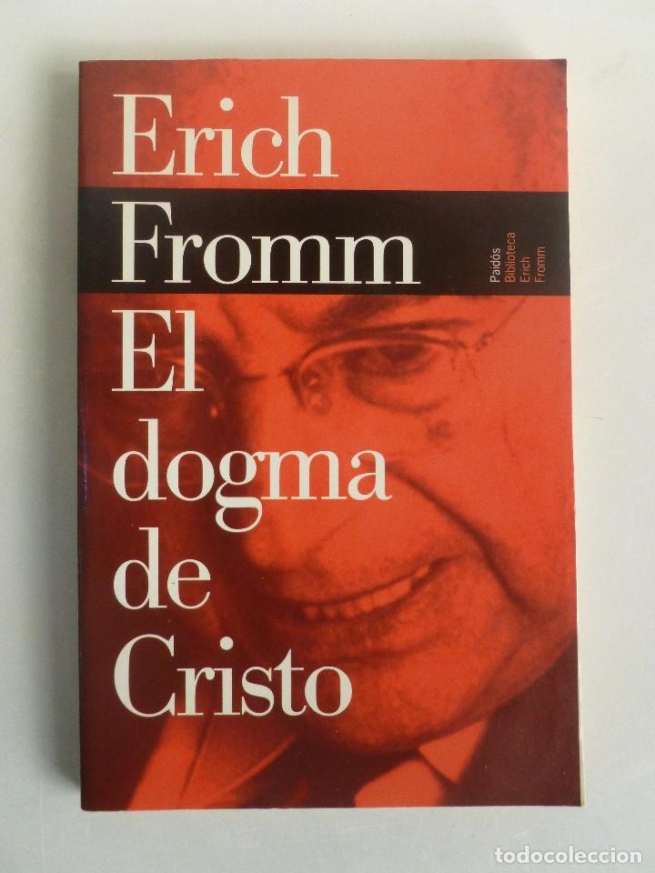 EL DOGMA DE CRISTO ERICH FROMM PDF  @tataya.com.mx