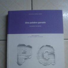 Libros de segunda mano: UNA PALABRA GANADA. NOTAS LINGÜÍSTICAS. HUMBERTO HERNÁNDEZ. AGENCIA ESPAÑOLA DE COOPERACIÓN, 2009. Lote 102940828