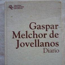 Libros de segunda mano: GASPAR MELCHOR DE JOVELLANOS- DIARIO-. Lote 176625382