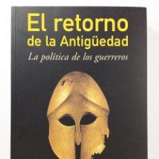 Libros de segunda mano: EL RETORNO DE LA ANTIGÜEDAD - ROBERT D. KAPLAN. Lote 62702420