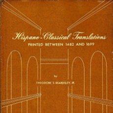 Libros de segunda mano: HISPANO CLASSICAL TRANSLATIONS (THEODORE S. BEARDSLEY 1970) SIN USAR. Lote 64835351