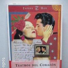 Libros de segunda mano: TEATROS DEL CORAZÓN - ROSA PEREDA . Lote 64959783