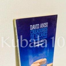 Libros de segunda mano: CREADORES DE ESCASEZ: DEL BIENESTAR AL MIEDO · DAVID ANISI · ALIANZA EDITORIAL · . Lote 66750594