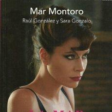Libros de segunda mano: MAR MONTORO-LA MAR DE NOCHES.AGUILAR.LOS 40 PRINCIPALES.2012.. Lote 67196741
