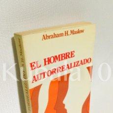 Libros de segunda mano: EL HOMBRE AUTORREALIZADO · ABRAHAM H. MASLOW · ED. KAIROS. Lote 67941937
