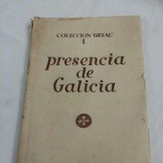 Libros de segunda mano: PRESENCIA DE GALICIA 1951 PRIMERA EDICION COLECCIÓN GRIAL GALAXIA. Lote 68018231