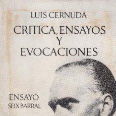 Libros de segunda mano: LUIS CERNUDA. CRÍTICA, ENSAYOS Y EVOCACIONES. BARCELONA, 1970.. Lote 68502257