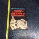 Libros de segunda mano: IDEOLOGÍA Y ANÁLISIS DE MEDIOS DE COMUNICACIÓN / JOSEP MARÍA CASASÚS. Lote 69970901